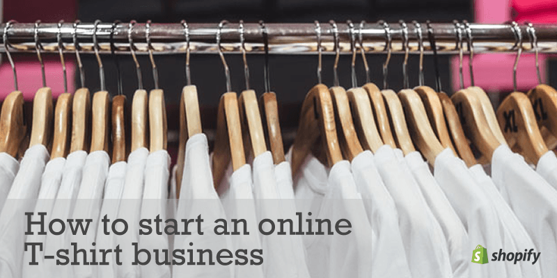 how to start t shirt business online